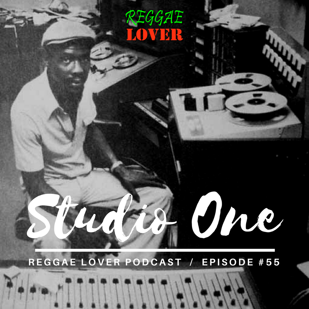 Ultimate Studio One Riddims Mix artwork by Highlanda Sound, Reggae Lover podcast episode 55