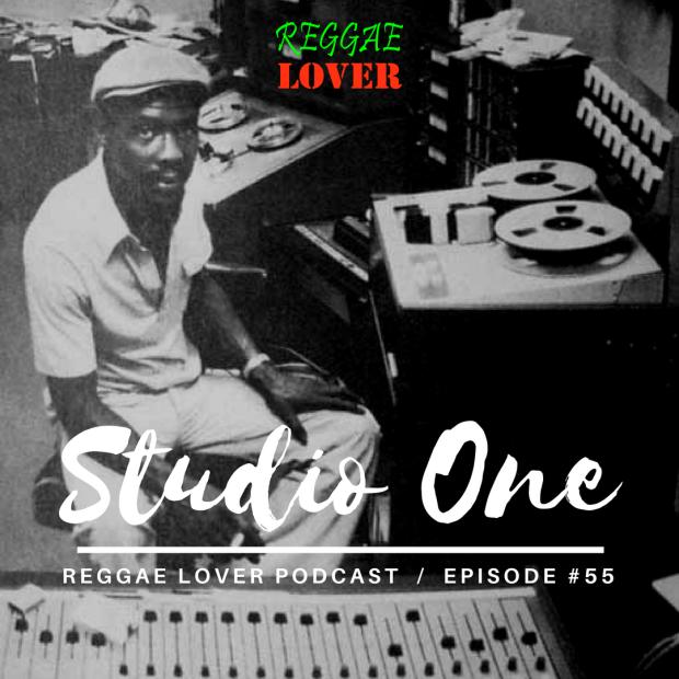 Ultimate Studio One Riddims Mix artwork by Highlanda Sound, Reggae Lover podcast episode 55