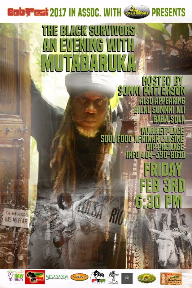 Beginning Friday is an Evening with Mutabaruka, international poet, actor, broadcaster and social commentator. Taking place at Southwest Community Arts Center, located 915 New Hope Rd Southwest Atlanta Hosted by legendary poet Sunni Patterson, featuring Bilal Sunni Ali on saxophone and Baba Sola on percussions. Marketplace & Food and healers garden. Showtime is 6:30 pm. Doors open 6pm. Info 404-590-8010