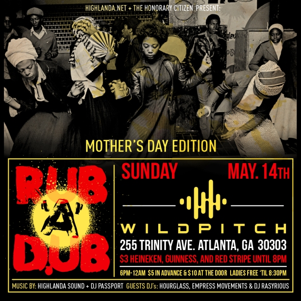 image: Rub-A-Dub ATL Mother's Day Tribute by Highlanda.net and The Honorary Citizen