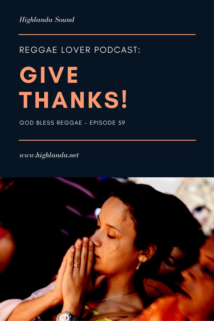artwork: HIGHLANDA SOUND #Reggae 59 - Reggae Lover Podcast - Give Thanks