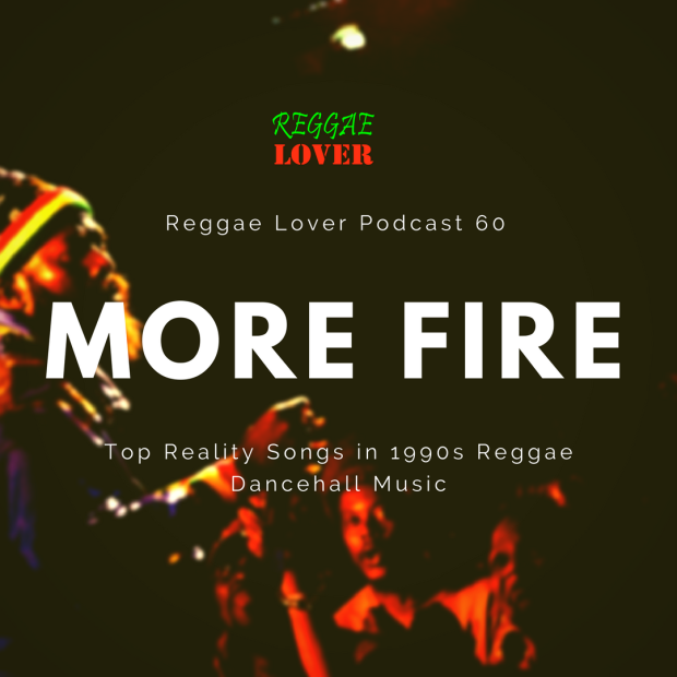 Top Reality Songs in 1990s Reggae Dancehall Music