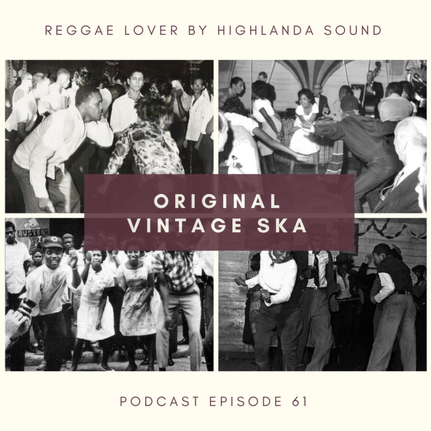 Cover: 61 - Reggae Lover Podcast - Original Vintage Ska