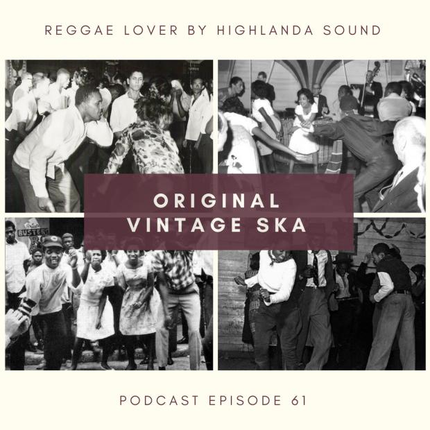Cover: 61 - Reggae Lover Podcast - Original Vintage Ska