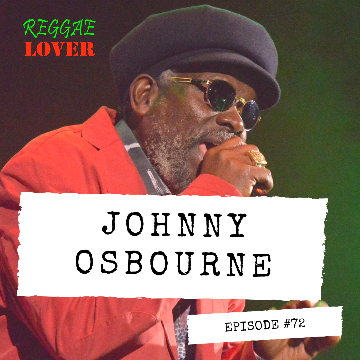 HIGHLANDA SOUND #Reggae 72 - Reggae Lover Podcast - Johnny Osbourne, The Dancehall Godfather In playlist: THE REGGAE LOVER PODCA