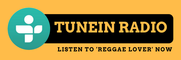 TUNE IN RADIO: FAVORITE AND LISTEN to reggae lover HERE.