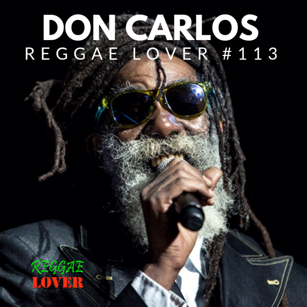 Jamaican reggae singer and composer Don Carlos began singing in 1973 as a member of Black Uhuru. Don continues to perform sweet roots reggae music all over the world. Reggae Lover Podcast Episode 113