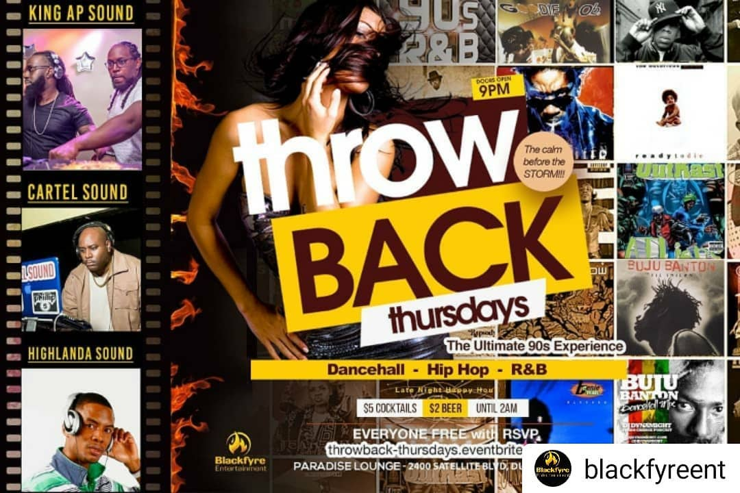Throwback Thursdays // The Ultimate 90s Party New venue alert !!!! King AP will be invading the northside alongside Cartel Sound & Highlanda Sound Early arrival is STRONGLY recommended. Late night Happy Hour starts at 9PM // $5 Cocktails & $2 Beer & More . . . Free food will be available while it lasts from 9PM - 10:30PM (Catered by Momma's Paradise) ✅ Beautiful People ✅ Great Music ✅ Great Vibes EVERYONE IN FREE WITH RSVP https://throwback-thursdays.eventbrite.com/ Music by: King AP, Cartel Sound, & Highlanda Sound