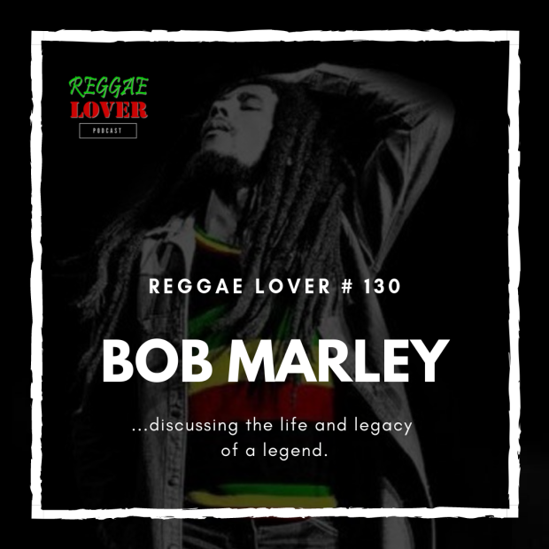 As we approach the date that commemorates Bob Marley's birthday, February 6, we take some time to talk about his amazing legacy. This episode is all about Robert Nesta Marley a.k.a The Legend a.k.a the king of Reggae.