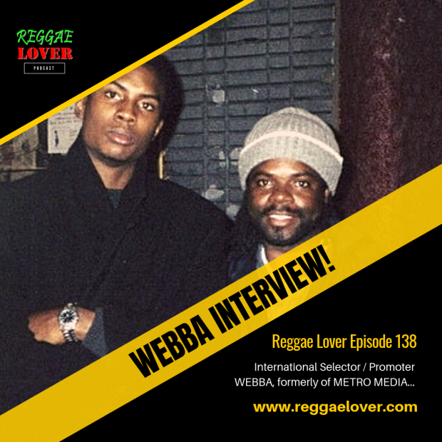 Once one of Kingston's most sought after selectors, Webba talks about his time playing some of Jamaica's top sound systems including Stone Love, Metro Media, Black Stone, and African Star.  We talk about how he got his start in music, why he transitioned to promoting reggae events, and more. Catch all the stories and insights in this fun Reggae Lover interview.