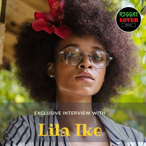 Reggae Lover podcast artwork - Lila Iké