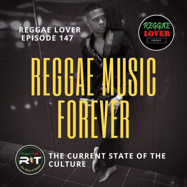 Reggae Music Forever / Reggae Talk / Reggae Lover Podcast