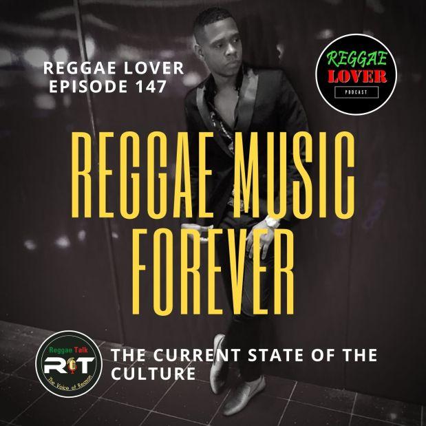 Reggae Music Forever / Reggae Talk / Reggae Lover Podcast
