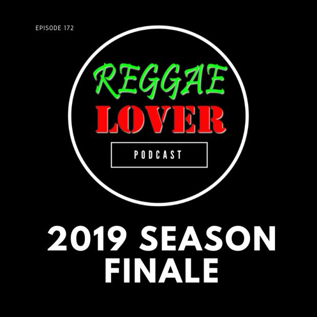 Reggae Lover Podcast 2019