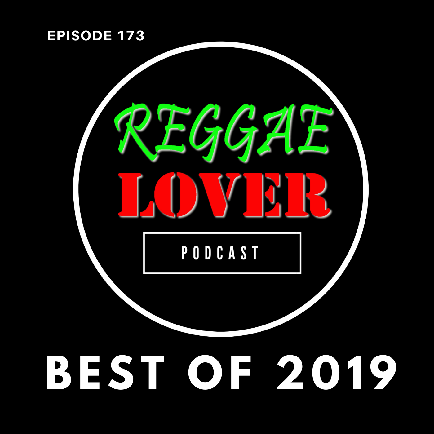 Reggae Lover Podcast 2020