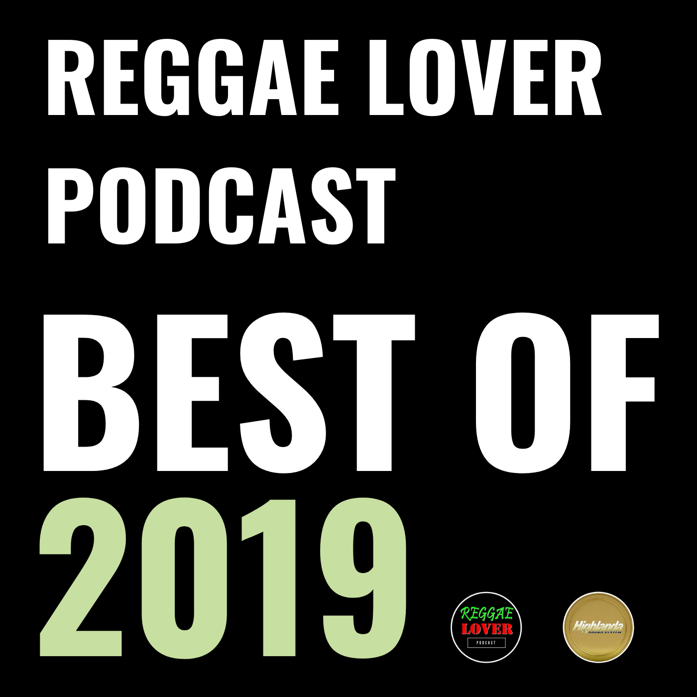 Podcast cover image: reggae lover